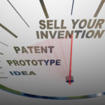 Sell your Invention - patent prototype idea